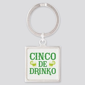 Cinco De Drinko Square Keychain