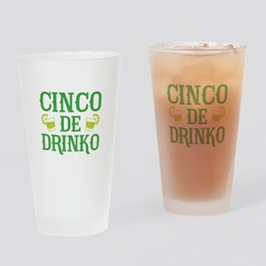 Cinco De Drinko Drinking Glass