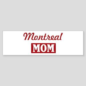 Montreal Mom Bumper Sticker