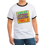 Action-Packed Thrills Ringer T