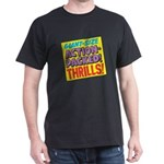 Action-Packed Thrills Black T-Shirt