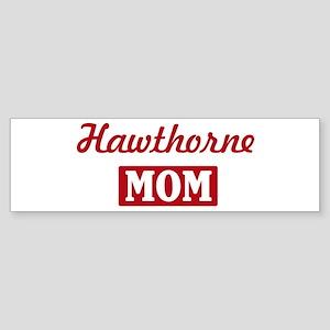 Hawthorne Mom Bumper Sticker