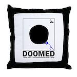 Doomed Throw Pillow