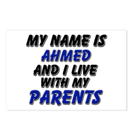 my name is ahmed and I live with my parents Postca