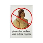 shut up bridezilla magnet