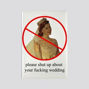 shut up bridezilla magnet