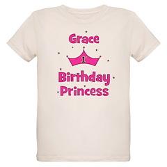 1st Birthday Princess Grace! T-Shirt