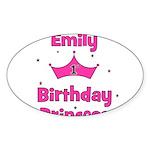 1st Birthday Princess Emily! Oval Sticker