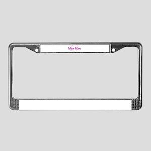 Maw Maw License Plate Frame