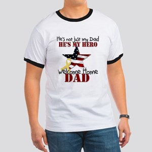 He's Not Just my Dad He's My Ringer T