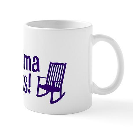 """""""This Grandma Rocks"""" Mug"""