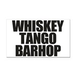 Whiskey Tango Barhop Rectangle Car Magnet