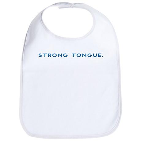 Strong Tongue Bib
