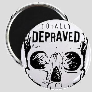 Totally Depraved 2 Magnet