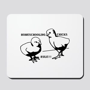 Homeschool Chicks Rule! Mousepad