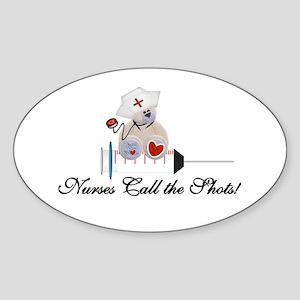 Nurses Call the Shots Oval Sticker