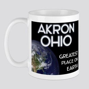 akron ohio - greatest place on earth Mug