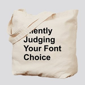 Silently Font Tote Bag