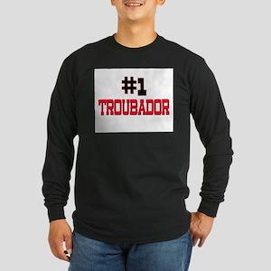 Number 1 TROUBADOR Long Sleeve Dark T-Shirt