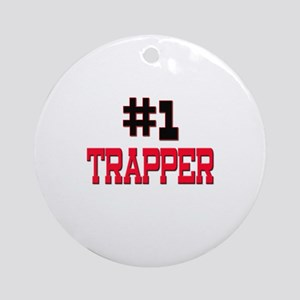 Number 1 TRAPPER Ornament (Round)
