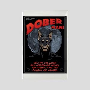 Dober Man! Rectangle Magnet