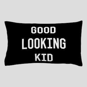 Good Looking Kid Pillow Case