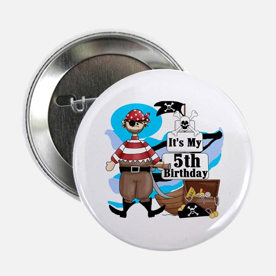 "Pirate's Life 5th Birthday 2.25"" Button"