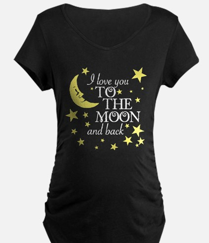 I love you to the moon and back Maternity T-Shirt