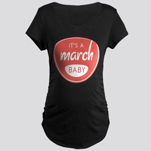 Red It's a March Baby Maternity Dark T-Shirt