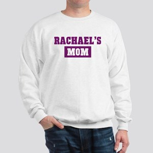 Rachaels Mom Sweatshirt