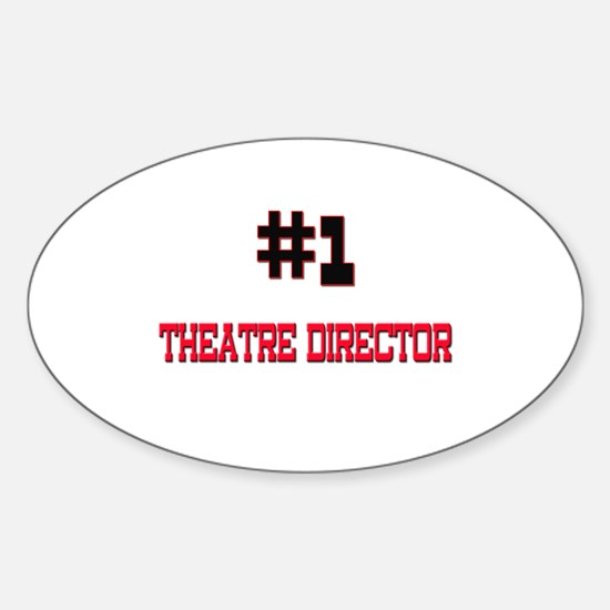 Number 1 THEATRE DIRECTOR Oval Decal