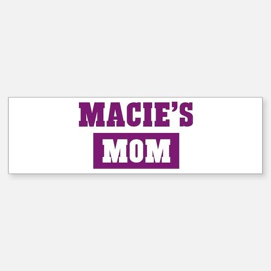 Macies Mom Bumper Bumper Bumper Sticker