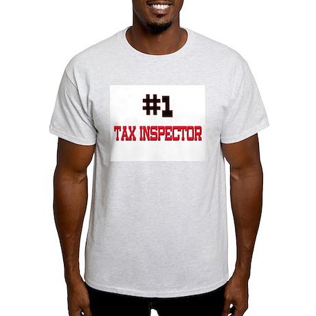 Number 1 TAX INSPECTOR Light T-Shirt