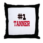 Number 1 TANNER Throw Pillow