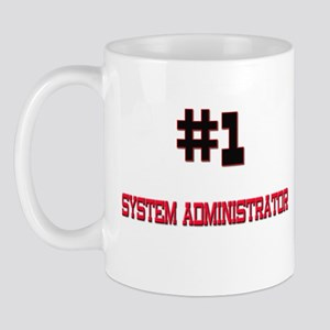 Number 1 SYSTEM ADMINISTRATOR Mug