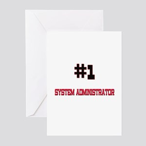 Number 1 SYSTEM ADMINISTRATOR Greeting Cards (Pk o
