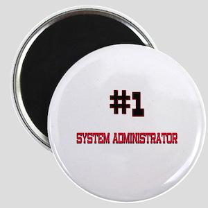 Number 1 SYSTEM ADMINISTRATOR Magnet
