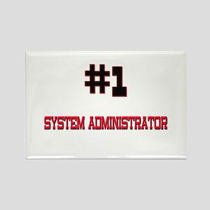 Number 1 SYSTEM ADMINISTRATOR Rectangle Magnet