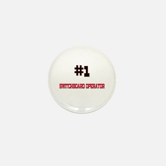 Number 1 SWITCHBOARD OPERATOR Mini Button