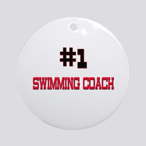 Number 1 SWIMMING COACH Ornament (Round)