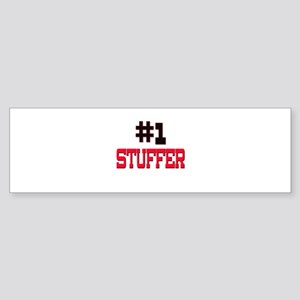 Number 1 STUFFER Bumper Sticker