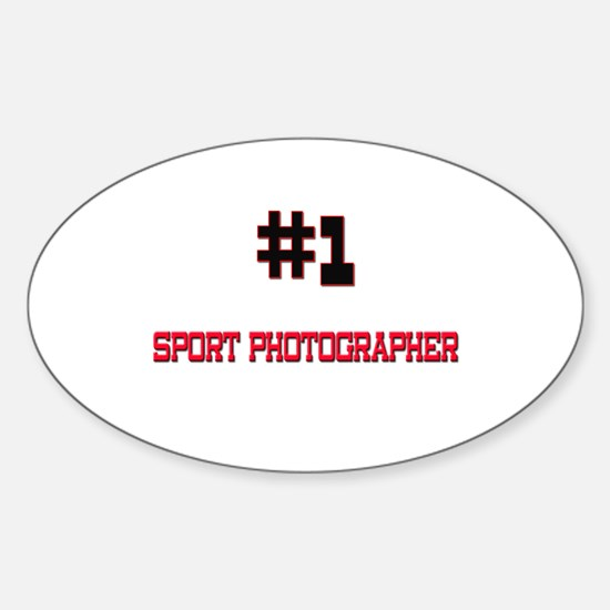 Number 1 SPORT PHOTOGRAPHER Oval Decal