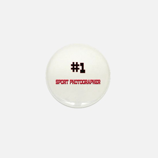 Number 1 SPORT PHOTOGRAPHER Mini Button