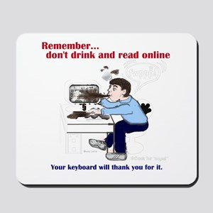 Don't Drink and Read Mousepad