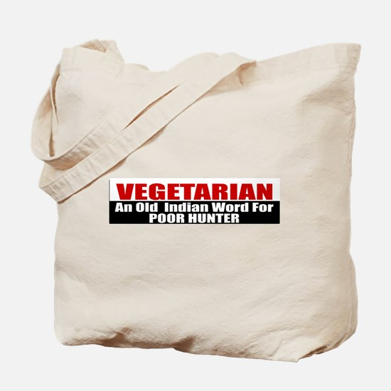 Poor Hunter Tote Bag
