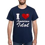 I Love American Idol Dark T-Shirt