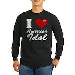 I Love American Idol Long Sleeve Dark T-Shirt