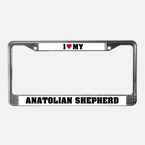 I Love My Anatolian Shepherd License Plate Frame