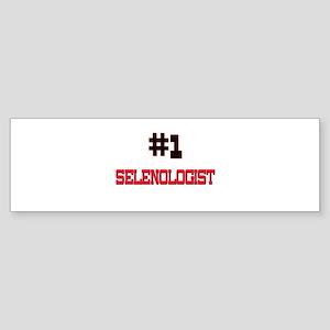 Number 1 SELENOLOGIST Bumper Sticker