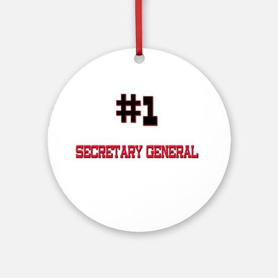 Number 1 SECRETARY GENERAL Ornament (Round)